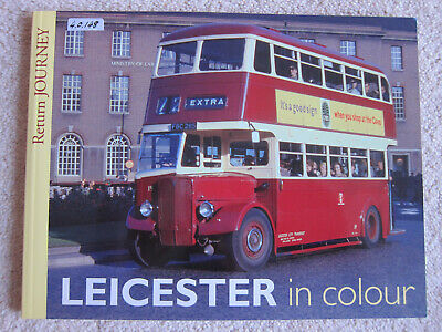 Return Journey: Leicester in Colour (Paperback, 2013)