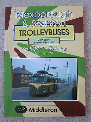 Mexborough and Swinton Trolleybuses by Colin Barker (Paperback, 2008)