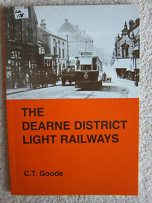 The Dearne District Light Railways by C.T. Goode (Paperback, 1997)