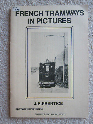 French Tramways in Pictures by JR Prentice (Paperback, 1984)