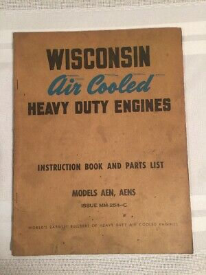 Wisconsin Air Cooled Heavy Duty Engines Model AEN AENS  Instruction Book & Parts