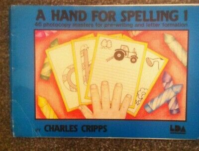 A Hand for Spelling 1 Charles Cripps PRE-WRITING & LETTER FORMATION workbook