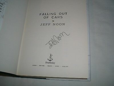 JEFF NOON - Falling Out Of Cars SIGNED 1/1 Hb - 2002 - FANTASY / LITERARY