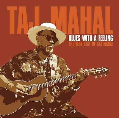 Blues with a Feeling: The Very Best of Taj Mahal (CD, Sep-2003, BMG) *NEW*