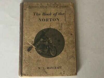 Vintage WC Haycraft The Book of the Norton (eight edition) 1957