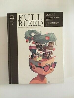 Full Bleed Comics and Culture Quarterly Vol 1 HC Hardcover ALAN MOORE INTERVIEW