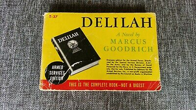 💙 Armed Services Editions - Delilah - Marcus Goodrich T37 - Rare Book