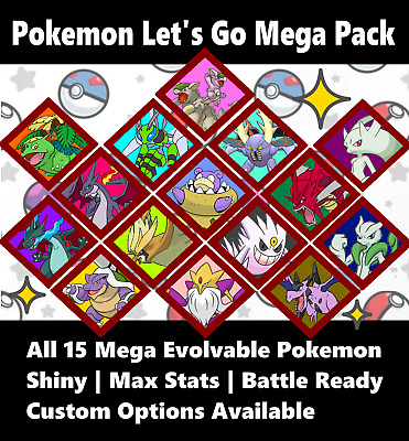 All 15 Custom Shiny 6IV Mega Pokemon Pack for Pokemon Lets Go Pikachu & Eevee