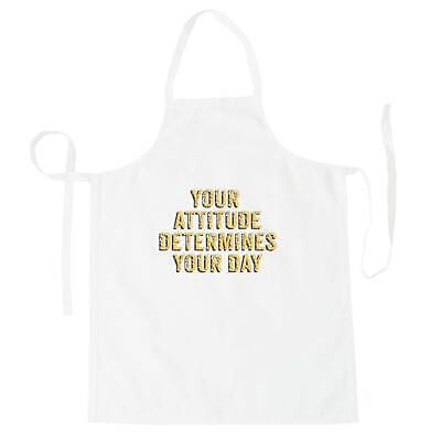 Your attitude determines your day Apron gg742b
