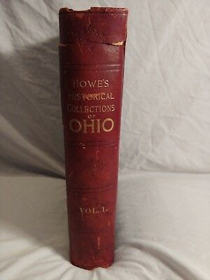 Antique Howes Historical Collections Of Ohio Vol. 1 1898