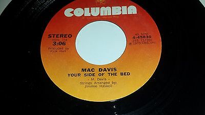 MAC DAVIS Your Side Of The Bed / Hope You Didn't Chop No Wood COLUMBIA 45839 45
