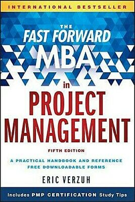 The Fast Forward MBA in Project Management Eric Verzuh 9781119086574