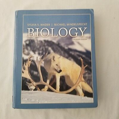 Biology by Sylvia S. Mader and Michael Windelspecht Eleventh Edition