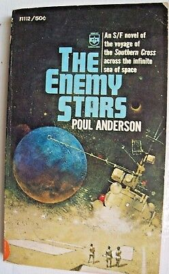 THE ENEMY STARS (1965) by Poul Anderson [ A 'SOUTHERN CROSS' NOVEL ]