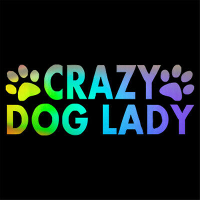 Crazy Dog Lady Funny Sticker Car Window Door Bumper Laptop Wall Vinyl Decal
