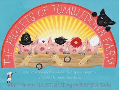 The Piglets of Tumbledown Farm: A Heartwarming Tale About Five Special Piglets W