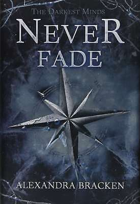 Never Fade (Darkest Minds), Bracken, Alexandra, New Book