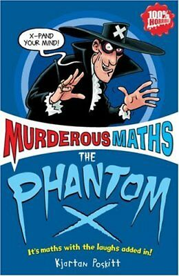 The Phantom X (Murderous Maths), Poskitt, Kjartan, New Book