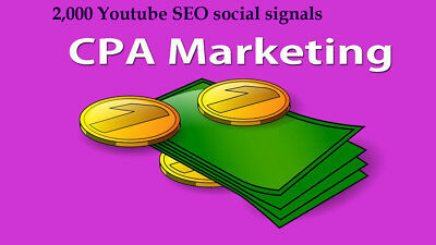 CPA Marketing youtube seo best package 2,000 social signals