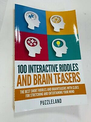 100 Interactive Riddles and Brain Teasers: The Best Short Riddles and Braintease