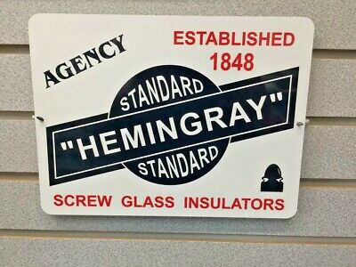 "HEMINGRAY Agency Screw Glass Insulators 9"" x 12"" Metal Tin Aluminum Sign"