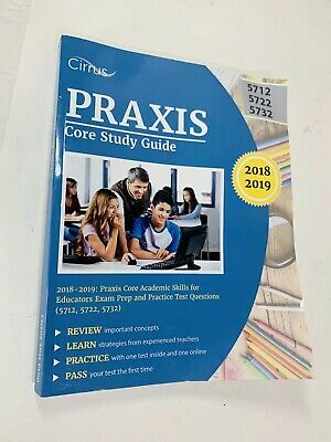 Praxis Core Study Guide 2018-2019: Praxis Core Academic Skills for Educators Exa