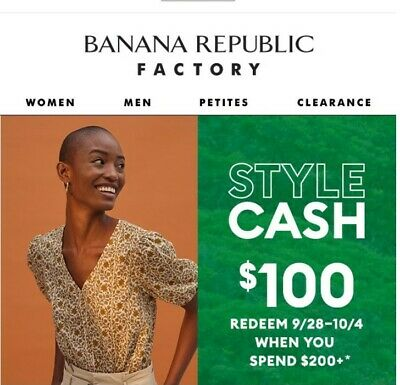 Banana Republic Factory Style Cash up to $100 OFF Store Online 4/27-5/3 Email
