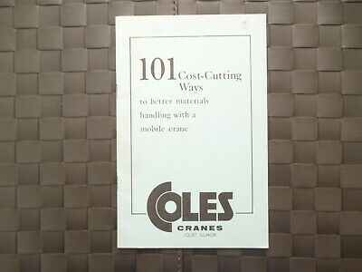 Coles Cranes Crane Joliet Illinois 101 Cost Cutting Ways Booklet *As Pictures*