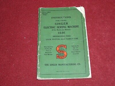 Singer 15-91 Sewing Machine Instruction Manual Form 18595 Revised (1036) CR 1936