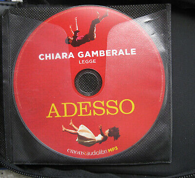 audiolibro audiobook cd MP3 ADESSO  di CHIARA GAMBERALE