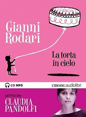 audiolibro audiobook cd MP3 LA TORTA IN CIELO GIANNI RODARI