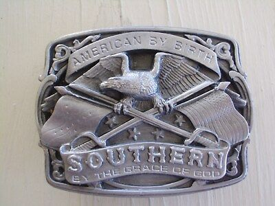 Belt Buckle History American By Birth, Southern By The Grace Of God Vintage Usa