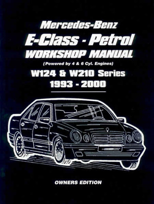 Workshop Manual Mercedes E Class W124 Petrol 1993-2000 New Service Repair