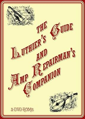 Luthier's Guide & Amp Repairman's Companion - indispensable  tools 2 DVD-ROM
