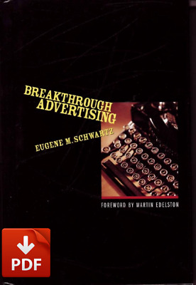 Breakthrough Advertising by : Eugene M. Schwartz (PDF)