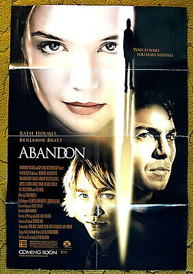 """BE CAREFUL who you leave behind -- """"ABANDON"""" KATIE HOLMES, BENJAMIN BRATT poster"""
