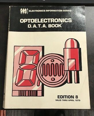 Vintage Electronics Information Series Optoelectronics Data Book Edition 8 1979