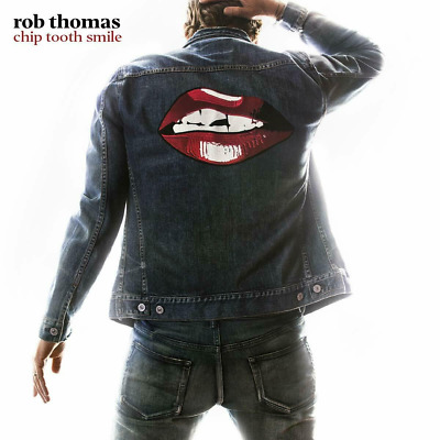 Rob Thomas - Chip Tooth Smile - NEW CD - Released 26/04/2019