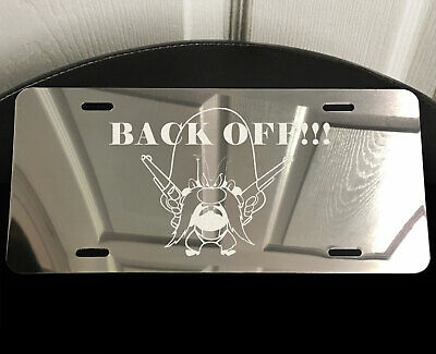 BACK OFF Yosemite Sam Laser Etched Aluminum Car Truck Auto Vanity License Plate