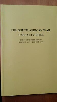 South African War Casualty Roll Natal Field Force, 20th Oct 1899 - 26th Oct 1900