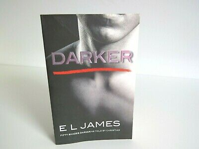 New Darker: 'Fifty Shades Darker' book as told by Christian by James, E L