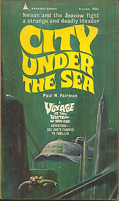 CITY UNDER THE SEA - VOYAGE TO THE BOTTOM OF THE SEA SERIES - Paul W. Fairman