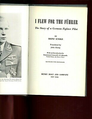 I FLEW FOR THE FUHRER -Story of a German Fighter Pilot. Knoke 5th HB good