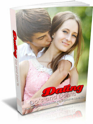 Dating Do's And Don'ts eBook PDF with Full Master Resell Rights