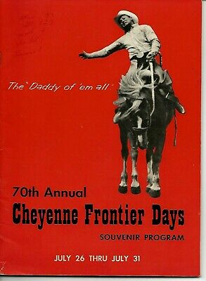 1966~70Th Annual Cheyenne Frontier Days Rodeo Souvenir Program~Great Local Ads