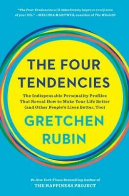 The Four Tendencies The Indispensable Personality Profiles That Reveal How  3793