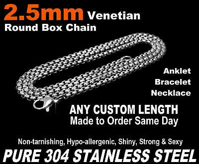 """2.5mm Venetian Round Box Chain Necklace Pure Stainless Steel 7""""-50"""" Long Custom"""