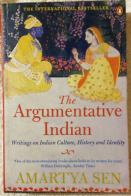Amartya Sen: The Argumentative Indian. Writings on Indian Culture, History and I