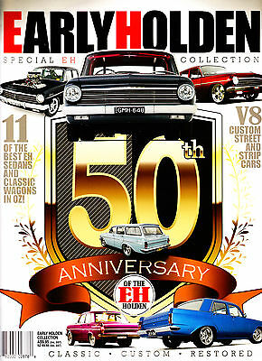 EARLY HOLDEN 50th Anniversary of the EH - 11 - CLASSIC - CUSTOM - RESTORED (NEW)