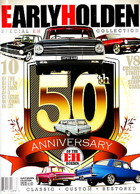 EARLY HOLDEN 50th Anniversary of the EH - 10 - CLASSIC - CUSTOM - RESTORED (NEW)